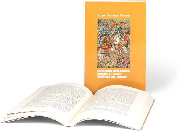 Pere Maria Orts i Bosch: mirades al passat, memòries del present