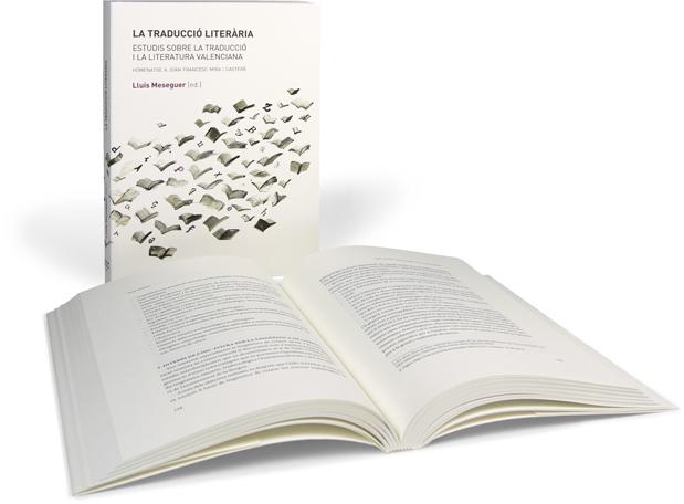 La traducció literària. Estudis sobre la traducció i la literatura valenciana. Homenatge a Joan Francesc Mira i Casterà